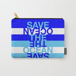 Save the Ocean Carry-All Pouch