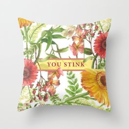 You Stink Throw Pillow