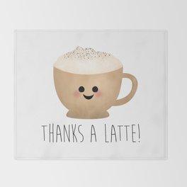 Thanks A Latte Throw Blanket