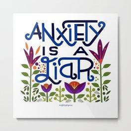 anxiety is A Liar (deep blue) Metal Print