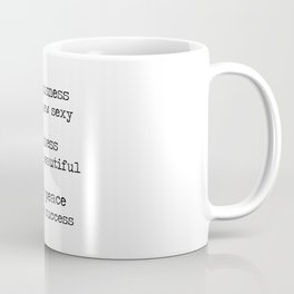 Redefining sexy, beautiful, successful. Coffee Mug