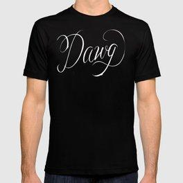 Dawg (Hip Hop Calligraphy II) T-shirt