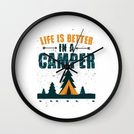 Life Is Better In A Camper Wall Clock