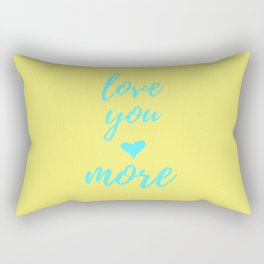Love You More - Light Yellow Rectangular Pillow