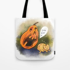Kitty watch out! Tote Bag