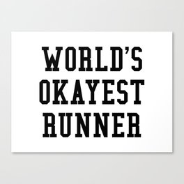 World's Okayest Runner Canvas Print