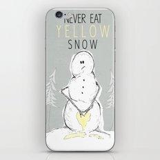 Never Eat Yellow Snow iPhone & iPod Skin