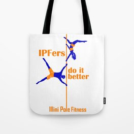 IPFers Do It Better Tote Bag