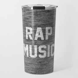Rap Music Travel Mug
