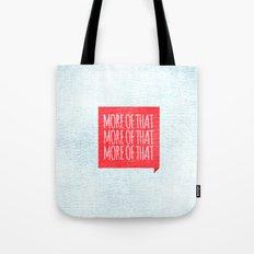 More of That Tote Bag