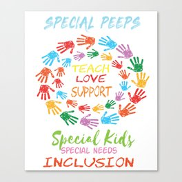 Great for all occassions Inclusion Tee Special inclusion Canvas Print