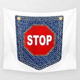 Stop Denim Pocket Wall Tapestry