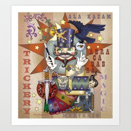 What manner of trickery is this? Art Print