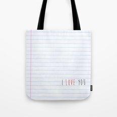 ...I Love you Tote Bag