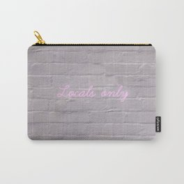 Locals only Carry-All Pouch