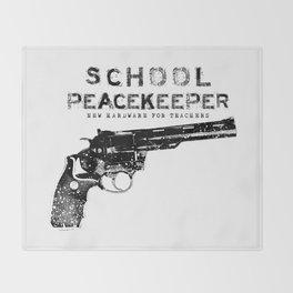 School Peacekeeper - Trump's Recommendation - Teacher Bonus - Gun Throw Blanket