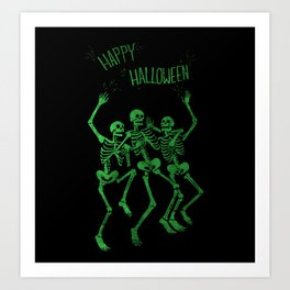Dead can dance! Art Print