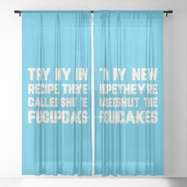 Shut The Fucupcakes Funny Quote Sheer Curtain
