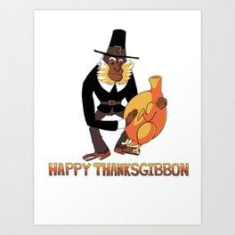 Happy ThanksGibbon Art Print