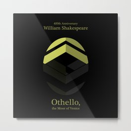 Othello/400 Metal Print