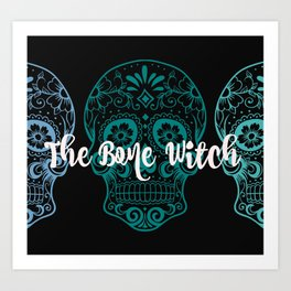 The Bone Witch Art Print