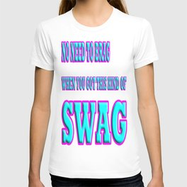 get your swag on T-shirt