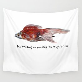 As Lacking In Privacy As A Goldfish Wall Tapestry