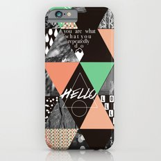 GEOMETRIC - you are what you repeatedly do Slim Case iPhone 6s