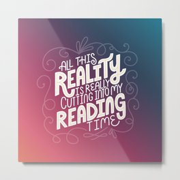 Reality Vs. Reading Rainbow Metal Print
