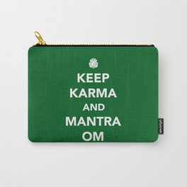 Keep Karma And Mantra Om Carry-All Pouch