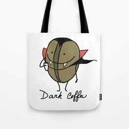 Dark coffee Tote Bag