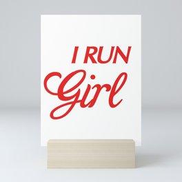 I Run Like a Girl, Try To Keep Up Runner Mini Art Print