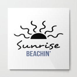 Sunrise Beachin' Metal Print