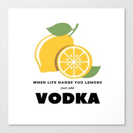 When Life Hands You Lemons Canvas Print