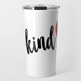 Be Kind red heart Travel Mug