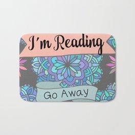 I'm Reading, Go Away Bath Mat