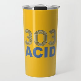 303 Acid Rave Quote Travel Mug