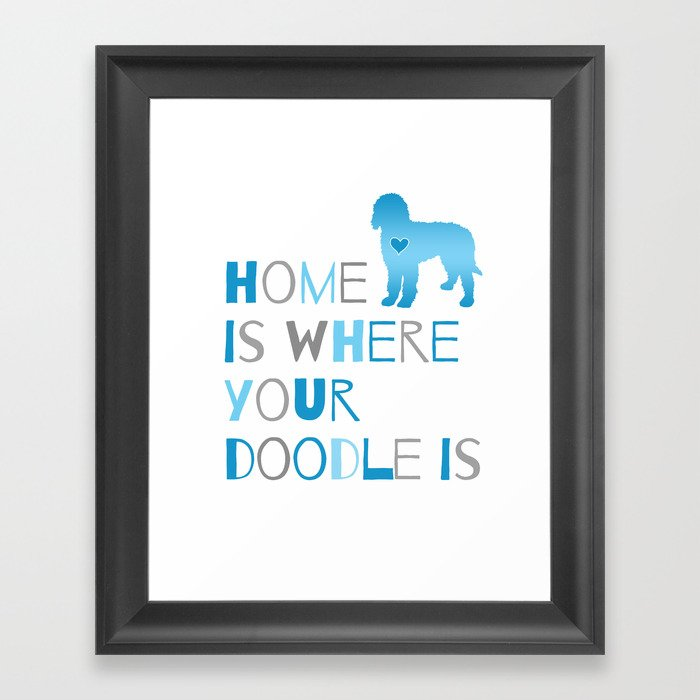 Home Is Where Your Doodle Is Art For The Labradoodle Or