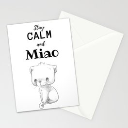 Stay calm and Miao Stationery Cards