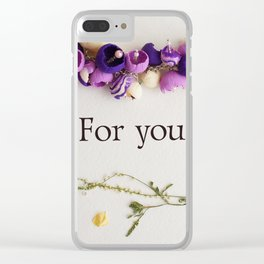 "flower frame of dried flowers, inscription ""for you"" Clear iPhone Case"