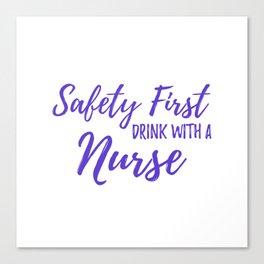 Saftey First Drink with a Nurse - Purple Canvas Print