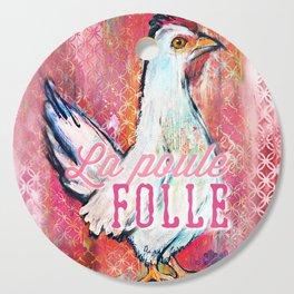 La Poule Folle (The Mad Hen) Cutting Board