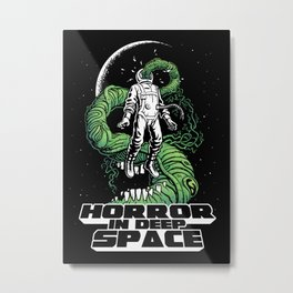 Horror In Deep Space Metal Print