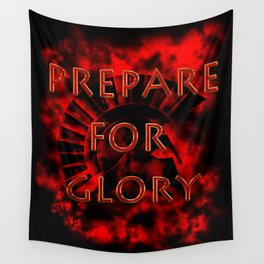 Prepare for Glory-Spartan Warrior Wall Tapestry