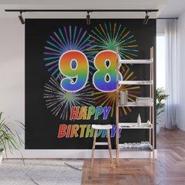 "98th Birthday ""98"" & ""HAPPY BIRTHDAY!"" w/ Rainbow Spectrum Colors + Fun Fireworks Inspired Pattern Wall Mural"