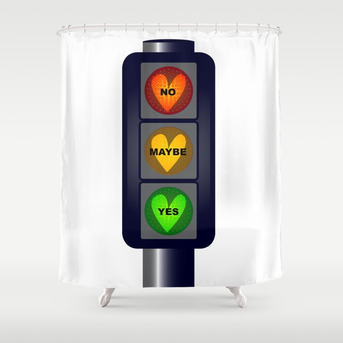 Yes No Maybe Traffic Lights Shower Curtain