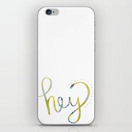 Hey! iPhone Skin