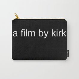 a film by kirk Carry-All Pouch