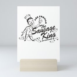 Abe Froman, Sausage King Of Chicago, Vintage 1986 T Shirt, Original Retro Design Mini Art Print