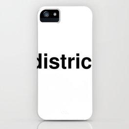 district iPhone Case